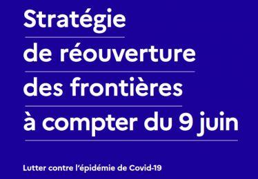 Stratégie de réouverture des frontières depuis le 9 juin